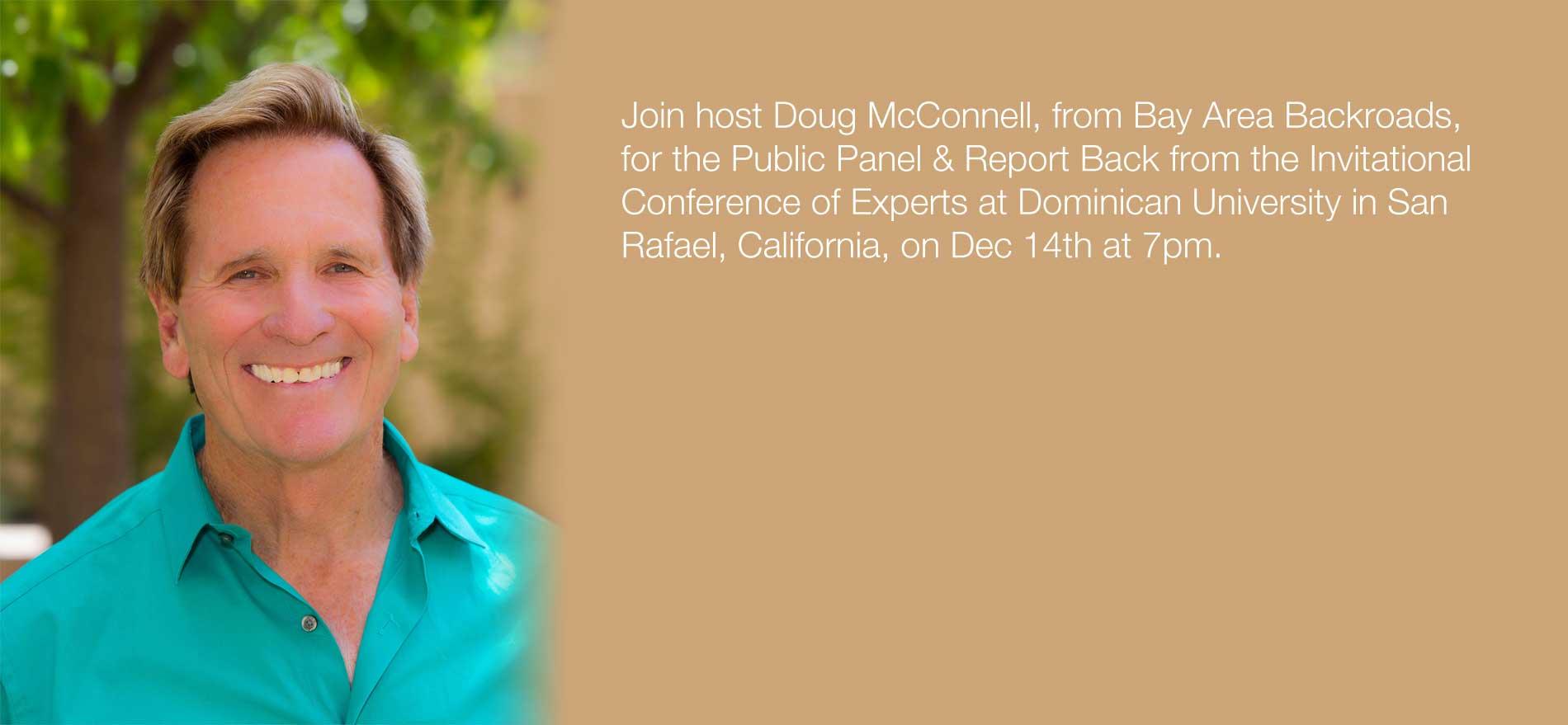 Public Panel - Dominican University in San Rafael, CA - December 14 - get your tickets now!